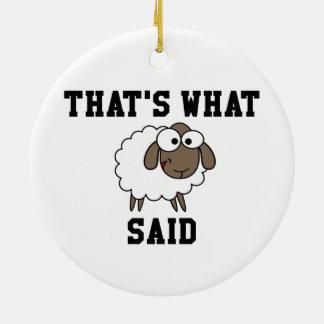 That's What Sheep Said Ceramic Ornament