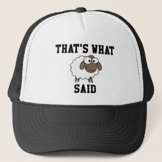 That's What Sheep Said Trucker Hat