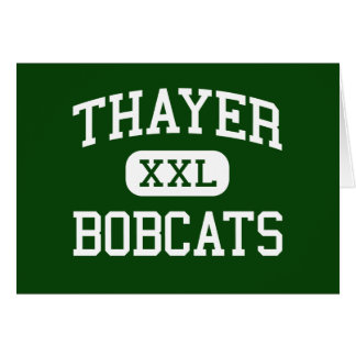 Thayer - Bobcats - High School - Thayer Missouri Greeting Card