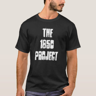 The 1850 Project T-Shirt