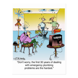 The 1st 30 Years of Plumbing Are The Hardest Postcard