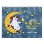 The 2012 Holly Cow and Friends Calendar calendar