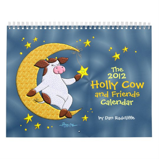 The 2012 Holly Cow and Friends Calendar