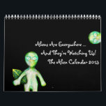 "The 2013 aLiEn Calendar! Calendar<br><div class=""desc"">The 2013 aLiEn Calendar! aLiEnS are everywhere and they're watching us! Put this calendar on your wall and watch them back! This makes a delightful gift for Christmas or anytime!</div>"