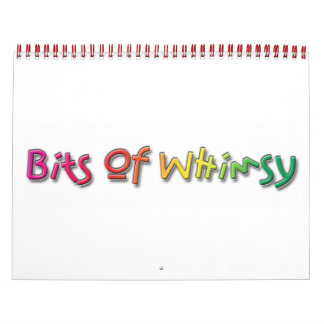 The 2013 Bits Of Whimsy Calendar