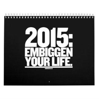 The 2015 Embiggen Calendar