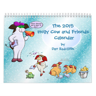 The 2015 Holly Cow and Friends Calendar