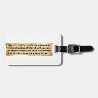 The 2nd Amendment is NOT about Hunter s Rights Travel Bag Tags