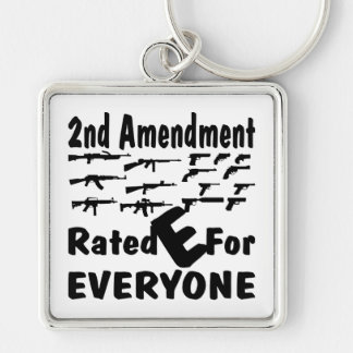 The 2nd Amendment Rated E For Everyone Keychain