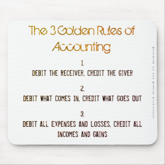 """""""The 3 Golden Rules of Accounting"""" Mouse Pad"""