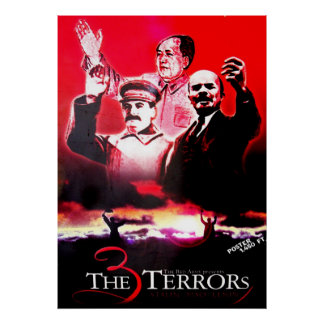 The 3 Terrors - Stalin, Mao and Lenin Poster