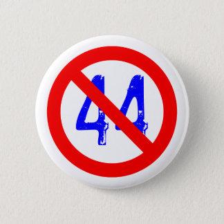 The 44th President sucks! Pinback Button