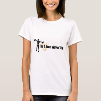 The 4 Hour Way of Life T-Shirt