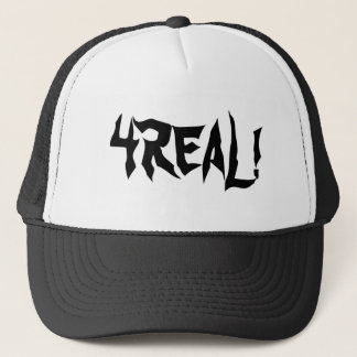 The 4REAL, 4REAL! Trucker Hat