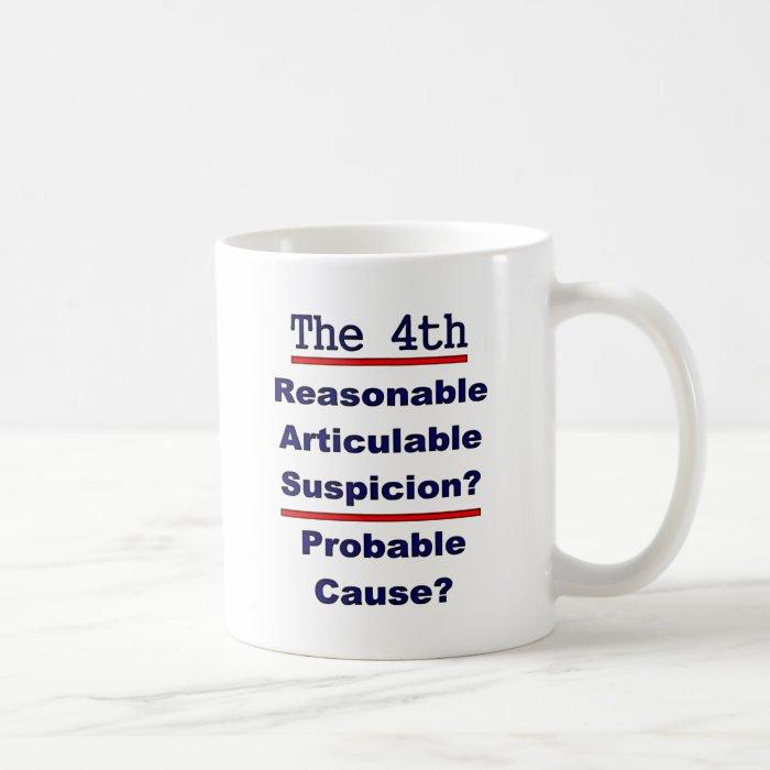 The 4th Amendment Coffee Mug