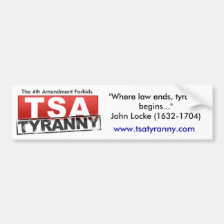 The 4th Amendment Forbids TSA Tyranny Bumper Sticker