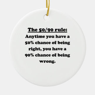 The 50 90 Rule Ornament