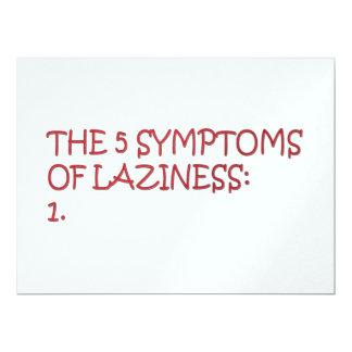 "The 5 symptoms of laziness 6.5"" x 8.75"" invitation card"