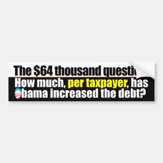 The $64k Question- Anti Obama Debt Car Bumper Sticker