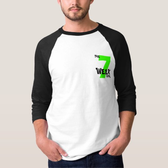 The 7 Week Ever! T-Shirt
