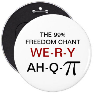 THE 99% FREEDOM CHANT PINBACK BUTTON