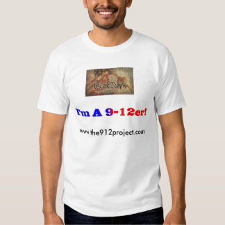 """The 9-12 Project and """"I'm a 9-12er!"""" T Shirt"""