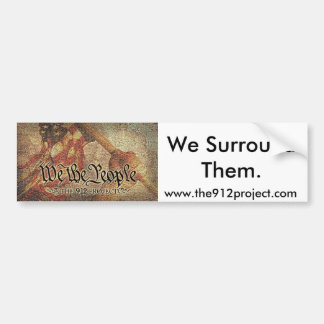 """The 9-12 Project and """"We Surround Them"""" Car Bumper Sticker"""