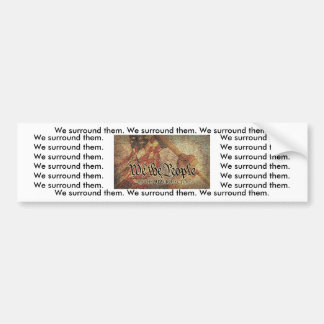 """The 9-12 Project Mosaic and """"We Surround Them"""" Car Bumper Sticker"""