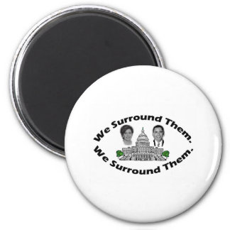 """The 9-12 Project - """"We Surround Them"""" 2 Inch Round Magnet"""