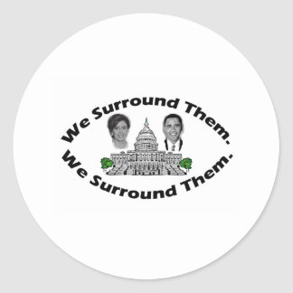 """The 9-12 Project - """"We Surround Them"""" Classic Round Sticker"""
