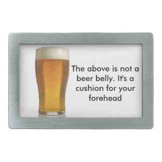 The Above Is Not A Beer Belly - Belt Buckle