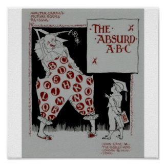 The Absurd ABC by Walter crane Poster