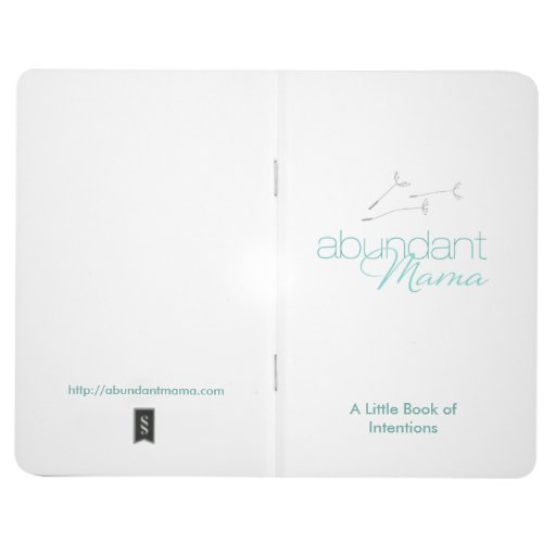 The Abundant Mama Little Book of Intentions Journals