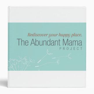 The Abundant Mama Project Binder