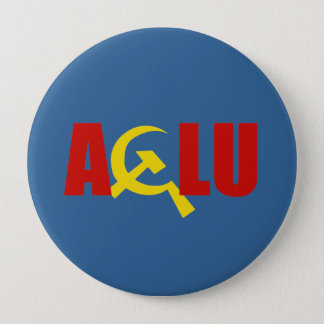 The ACLU is communist Pinback Button