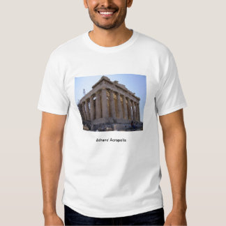 The Acropolis at Athens, Greece Tshirt
