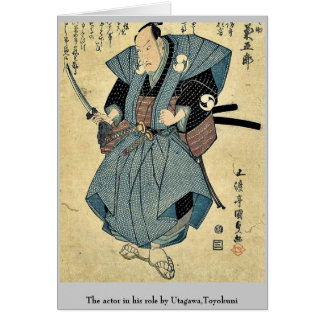 The actor in his role by Utagawa Toyokuni Greeting Cards