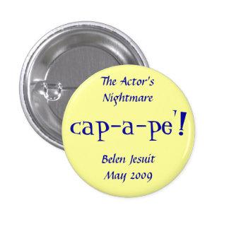 The Actor's Nightmare at Belen Jesuit Pinback Button