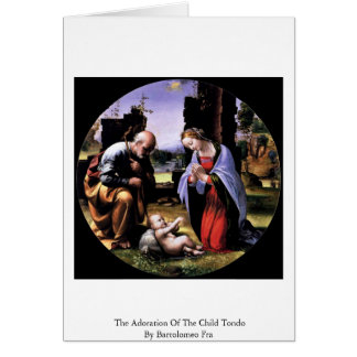 The Adoration Of The Child Tondo By Bartolomeo Fra Greeting Card