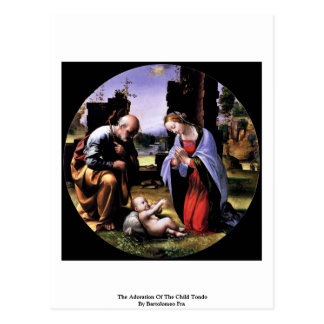 The Adoration Of The Child Tondo By Bartolomeo Fra Post Card