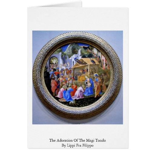 The Adoration Of The Magi TondoBy Lippi Fra Filipo Cards