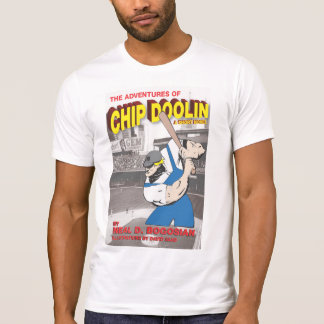 The Adventures of Chip Doolin T-Shirt