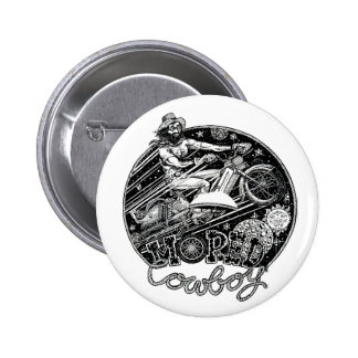 The Adventures of the Moped Cowboy Pin