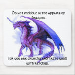 """The affairs of dragons mouse pad<br><div class=""""desc"""">Some wise advise,  with a little twist.</div>"""