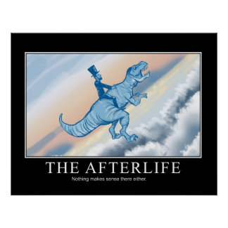 The Afterlife: Demotivational Poster