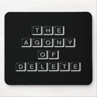 The Agony of Delete Mouse Pad