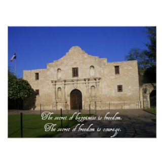 The Alamo, TX-Secret of Happiness/quote Poster