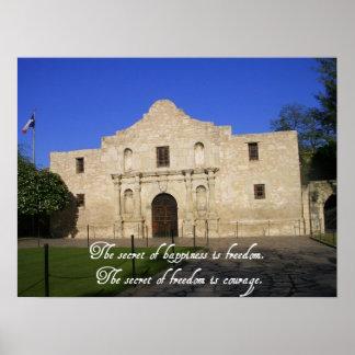 The Alamo TX-Secret of Happiness quote Print