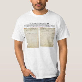 The Alien and Sedition Acts 1798 T-Shirt