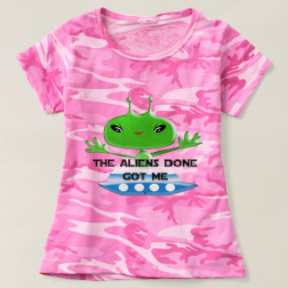 The Aliens Done Got Me T-shirt